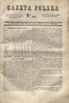 Gazeta Polska. 1830, Nro 105 (20 kwietnia)