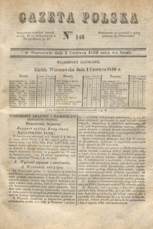 Gazeta Polska. 1830, Nro 146 (2 czerwca)