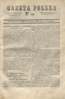 Gazeta Polska. 1830, Nro 150 (6 czerwca)