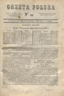 Gazeta Polska. 1830, Nro 162 (19 czerwca)