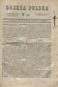 Gazeta Polska. 1830, Nro 165 (22 czerwca)