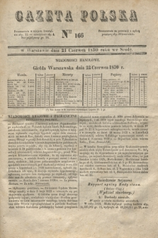 Gazeta Polska. 1830, Nro 166 (23 czerwca) + dod.