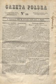 Gazeta Polska. 1830, Nro 168 (25 czerwca) + dod.