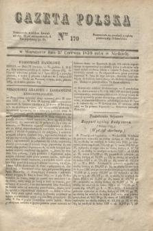 Gazeta Polska. 1830, Nro 170 (27 czerwca)