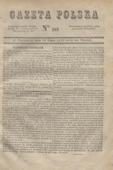 Gazeta Polska. 1830, Nro 185 (13 lipca)