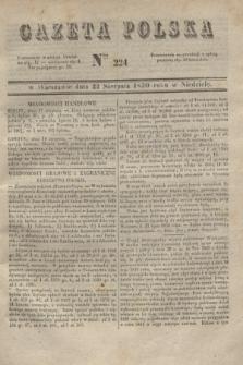 Gazeta Polska. 1830, Nro 224 (22 sierpnia)