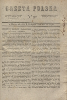 Gazeta Polska. 1830, Nro 297 (5 listopada)