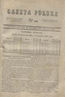Gazeta Polska. 1830, Nro 302 (10 listopada)
