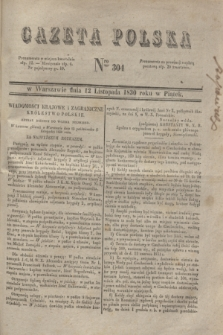 Gazeta Polska. 1830, Nro 304 (12 listopada)