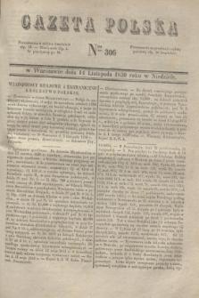Gazeta Polska. 1830, Nro 306 (14 listopada)