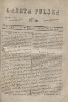 Gazeta Polska. 1830, Nro 310 (18 listopada)