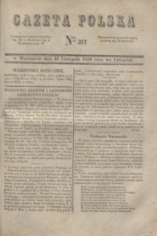 Gazeta Polska. 1830, Nro 317 (25 listopada)