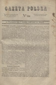 Gazeta Polska. 1830, Nro 324 (7 grudnia)