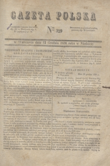 Gazeta Polska. 1830, Nro 329 (12 grudnia)