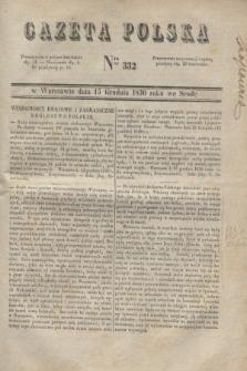 Gazeta Polska. 1830, Nro 332 (15 grudnia)