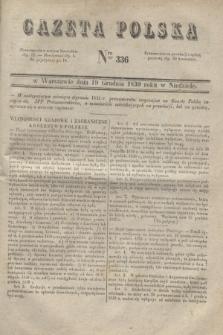 Gazeta Polska. 1830, Nro 336 (19 grudnia)