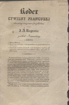 Gazeta Polska. 1830, [Prospekt] Kodexu cywilnego francuzkiego objaśnionego motywami i przykładami przez J. A. Rogrona