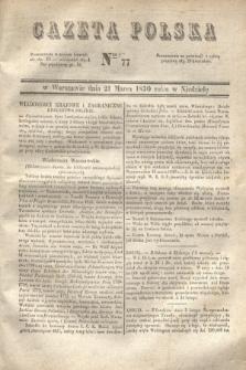 Gazeta Polska. 1830, Nro 77 (21 marca)
