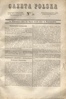 Gazeta Polska. 1830, Nro 78 (22 marca)