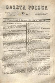 Gazeta Polska. 1830, Nro 91 (5 kwietnia)