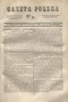 Gazeta Polska. 1830, Nro 97 (12 kwietnia)