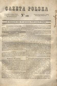 Gazeta Polska. 1830, Nro 108 (23 kwietnia)