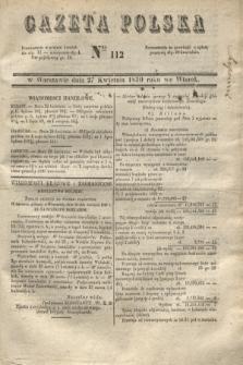 Gazeta Polska. 1830, Nro 112 (27 kwietnia) + dod.
