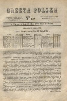 Gazeta Polska. 1830, Nro 139 (26 maja)