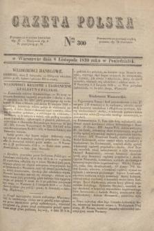 Gazeta Polska. 1830, Nro 300 (8 listopada) + dod.