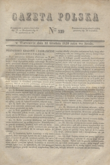 Gazeta Polska. 1830, Nro 339 (22 grudnia)