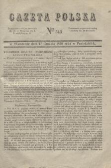 Gazeta Polska. 1830, Nro 343 (27 grudnia)