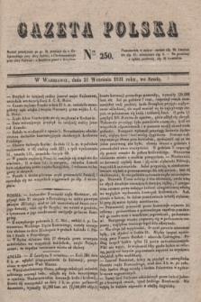 Gazeta Polska. 1831, Nro 250 (21 września)