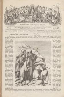 Opiekun Domowy. R.4, nr 4 (29 stycznia 1868)