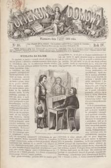 Opiekun Domowy. R.4, nr 10 (11 marca 1868)