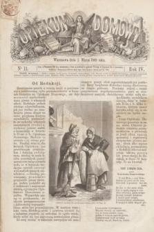 Opiekun Domowy. R.4, nr 11 (18 marca 1868)