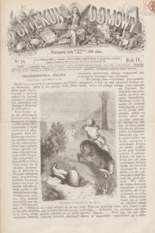 Opiekun Domowy. R.4, nr 18 (6 maja 1868)