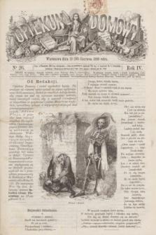 Opiekun Domowy. R.4, nr 26 (30 czerwca 1868)