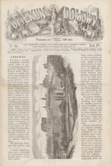 Opiekun Domowy. R.4, nr 36 (9 września 1868)