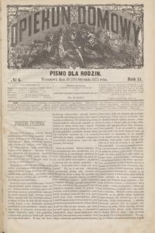 Opiekun Domowy : pismo dla rodzin. R.11, № 4 (28 stycznia 1875)