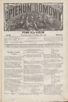 Opiekun Domowy : pismo dla rodzin. R.11, № 19 (13 maja 1875)