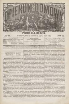 Opiekun Domowy : pismo dla rodzin. R.11, № 26 (1 lipca 1875)