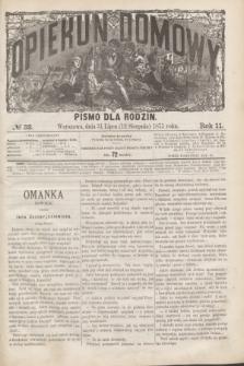 Opiekun Domowy : pismo dla rodzin. R.11, № 32 (12 sierpnia 1875)