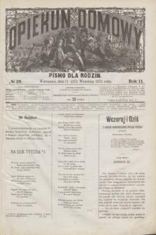 Opiekun Domowy : pismo dla rodzin. R.11, № 38 (23 września 1875)