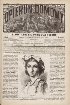 Opiekun Domowy : pismo illustrowane dla rodzin. R.11, № 50 (16 grudnia 1875)