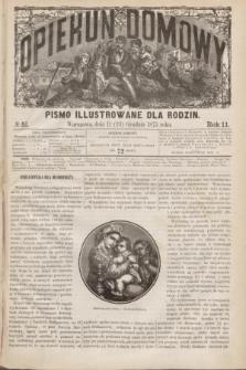 Opiekun Domowy : pismo illustrowane dla rodzin. R.11, № 51 (23 grudnia 1875)