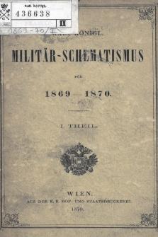 Kais. Köngl. Militär-Schematismus für 1869-1870. I Theil