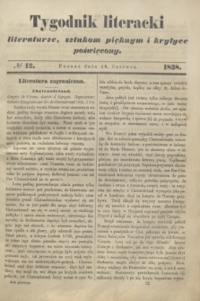 Tygodnik Literacki : literaturze, sztukom pięknym i krytyce poświęcony. [T.1], № 12 (18 czerwca 1838)