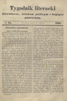 Tygodnik Literacki : literaturze, sztukom pięknym i krytyce poświęcony. [T.1], № 14 (2 lipca 1838)