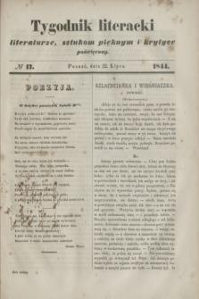 Tygodnik literacki : literaturze, sztukom pięknym i krytyce poświęcony. [R.7], № 17 (22 lipca 1844)