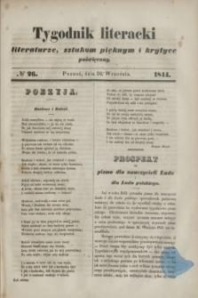 Tygodnik literacki : literaturze, sztukom pięknym i krytyce poświęcony. [R.7], № 26 (30 września 1844)